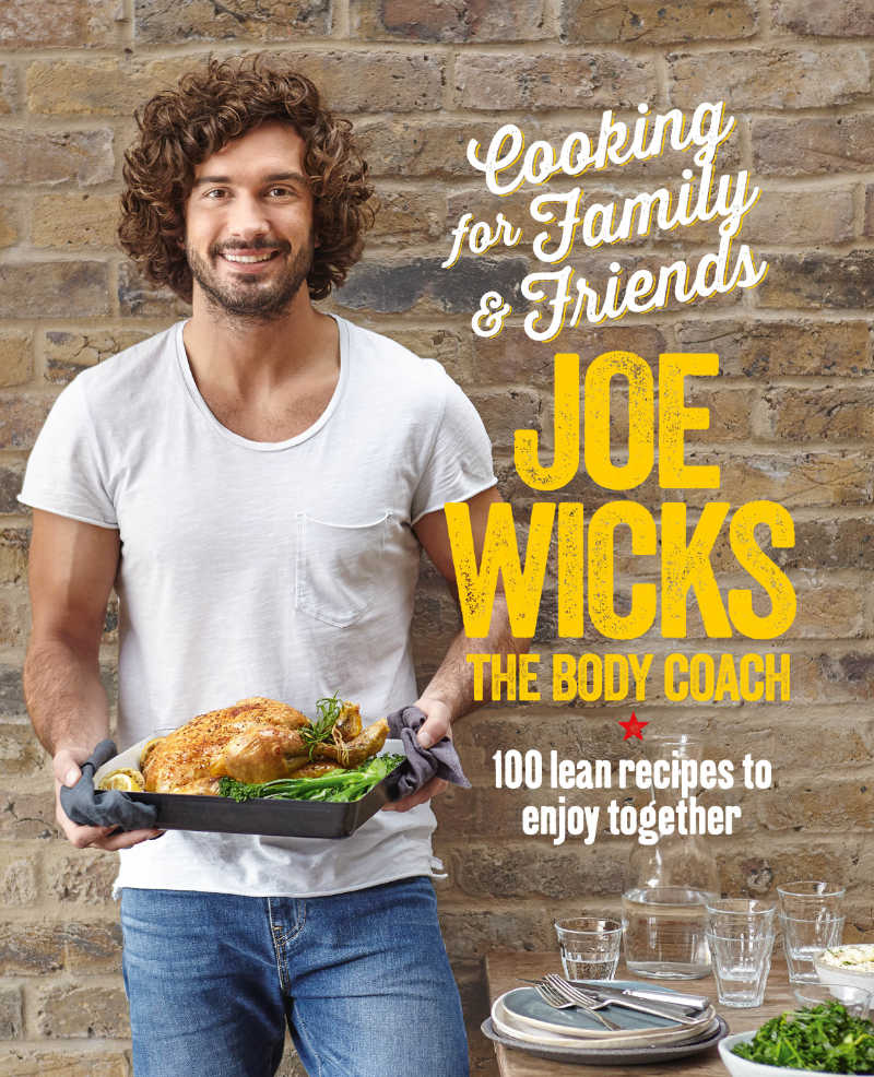 Cooking For Family And Friends by Joe Wicks (/PA)