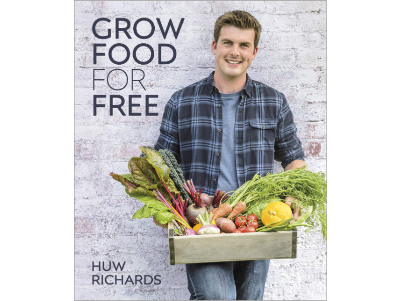 Grow your Own for Free by Huw Richards