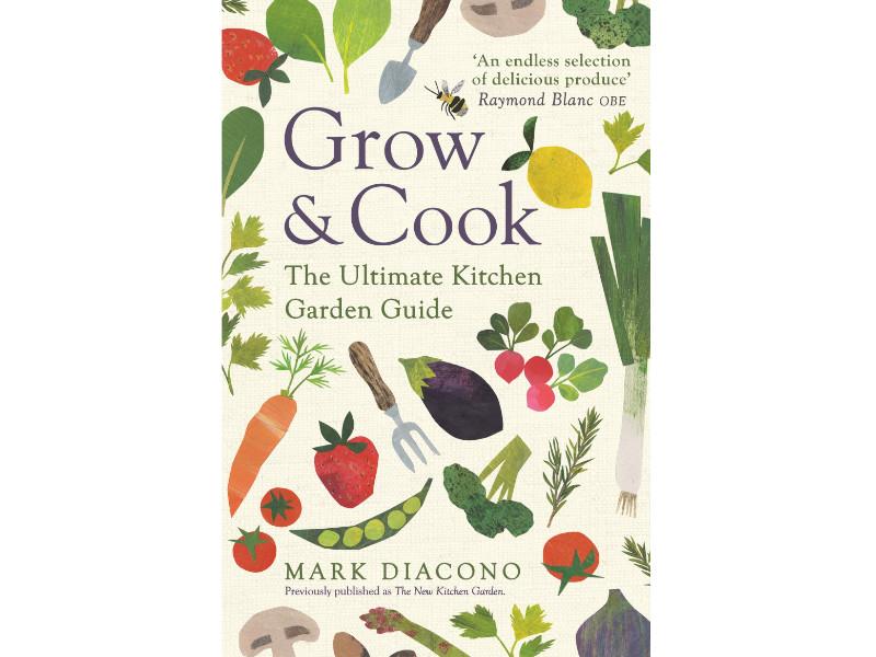 Grow & Cook by Mark Diacono