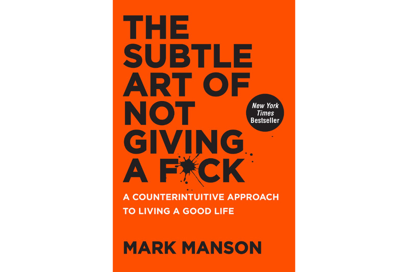 Happiness books The Subtle Art of not giving a F*ck