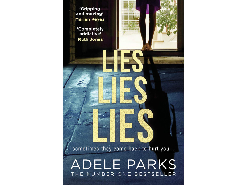 Lies, Lies, Lies by Adele Parks