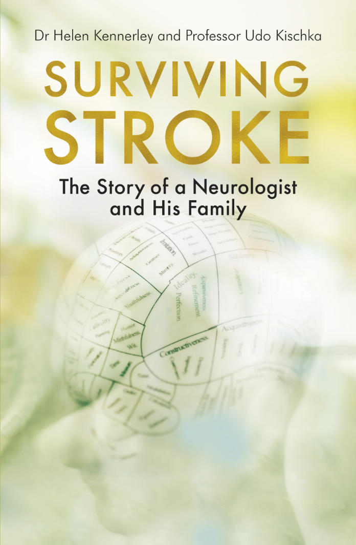 Surviving Stroke: The Story Of A Neurologist And His Family