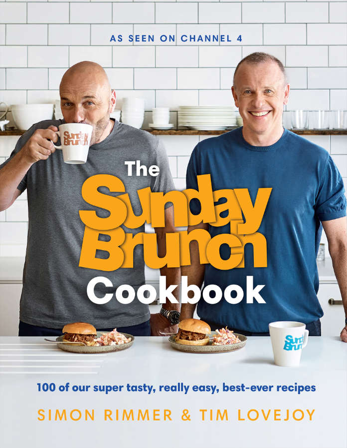 The Sunday Brunch Cookbook by Simon Rimmer and Tim Lovejoy