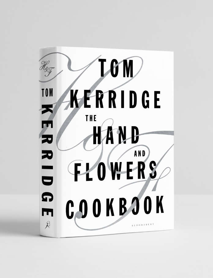 The Hand and Flowers Cookbook by Tom Kerridge