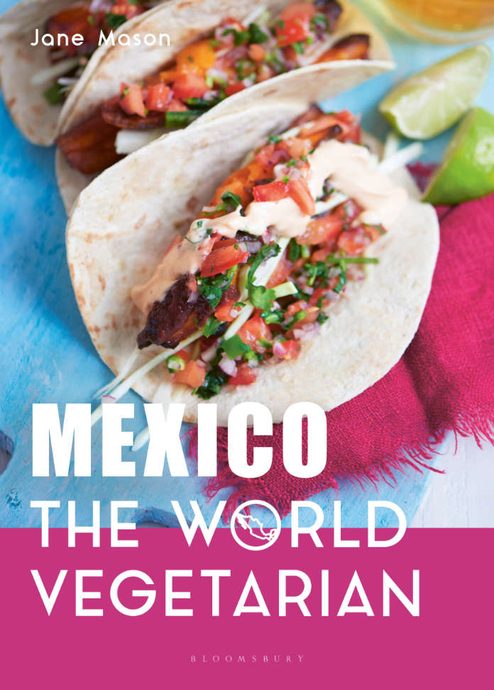 Mexico: The World Vegetarian by Jane Mason (Bloomsbury Absolute, £20) is out now. Photography by Polly Webster.
