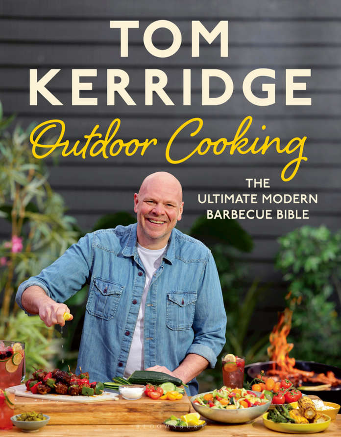Outdoor Cooking: The Ultimate Modern Barbecue Bible by Tom Kerridge