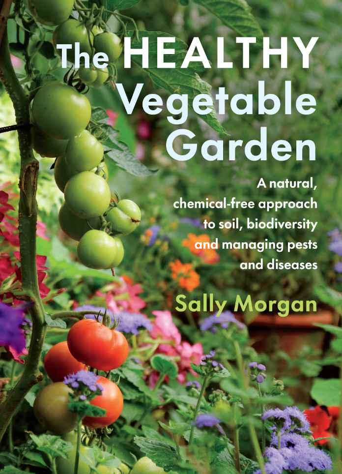 The Healthy Vegetable Garden
